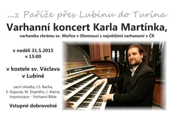 Varhanní koncert Karla Martínka